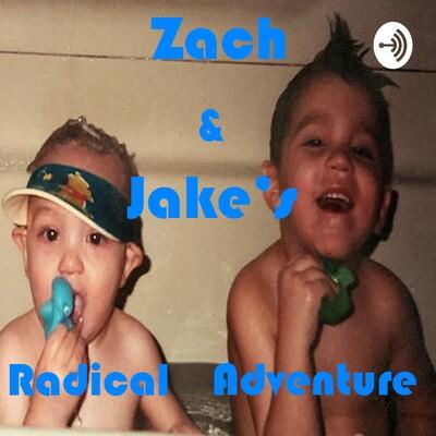 Zach & Jake's Radical Adventure
