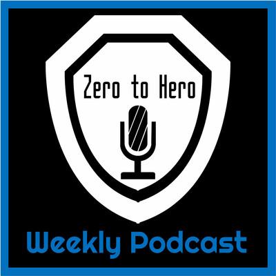 Zero to Hero Podcast