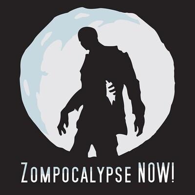 Zompocalypse Now!
