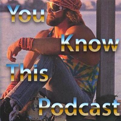 YouKnowThisPodcast