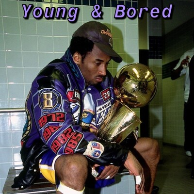 Young and Bored