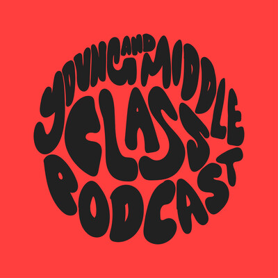 Young and Middle Class Podcast