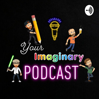 Your Imaginary Podcast