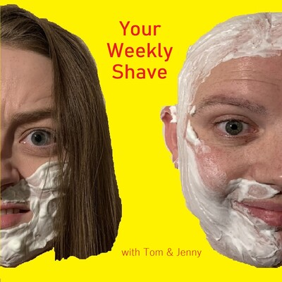 Your Weekly Shave