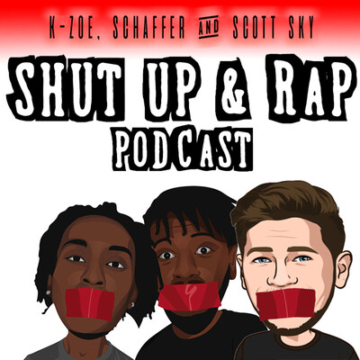 Shut Up & Rap Podcast