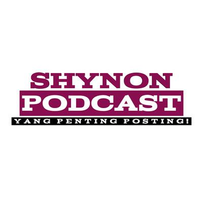 ShyNon Podcast