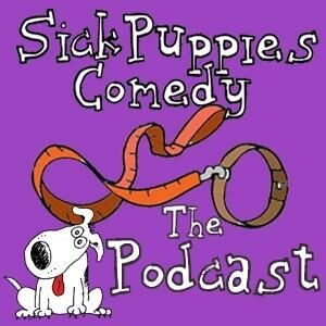 Sick Puppies Comedy