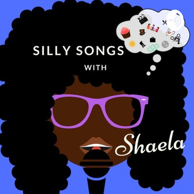 Silly Songs with Shaela