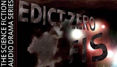 "Edict Zero – FIS – EP501 – ""Everything Changes (III)"""