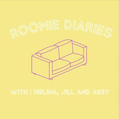 Roomie Diaries