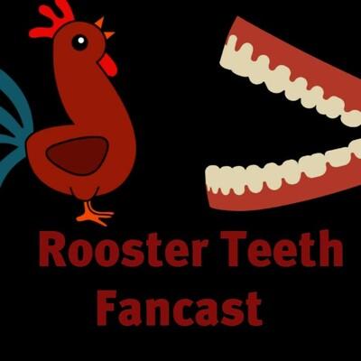 RoosterTeeth Fancast