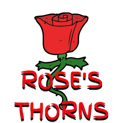 Rose's Thorns