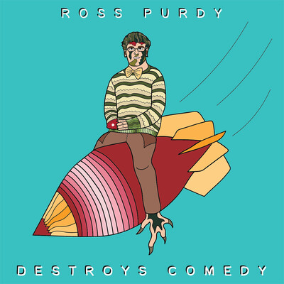 Ross Purdy Destroys Comedy