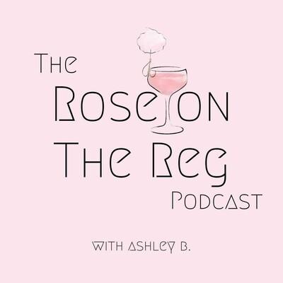 Rosè On The Reg