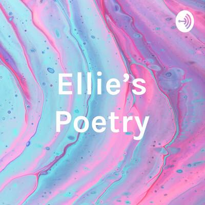 Ellie's Poetry