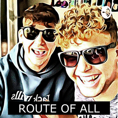 Route of all