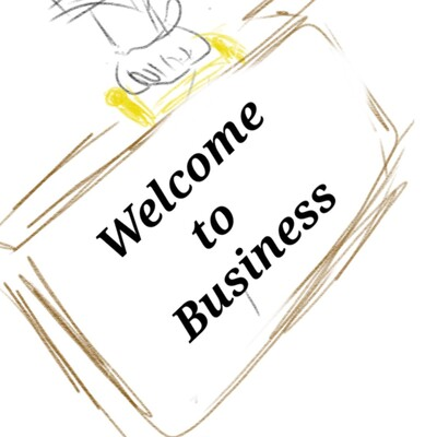 Welcome To Business