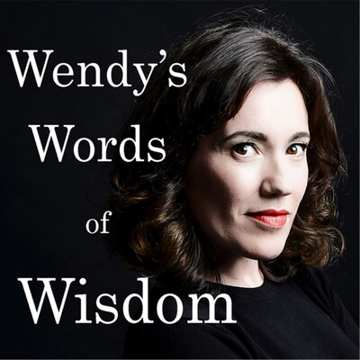 Wendy Wason's Words of Wisdom