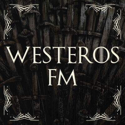 Westeros FM