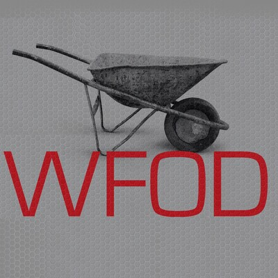 WFOD: The Wheelbarrow Full of Dicks Internet Radio Program