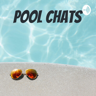 Pool Chats