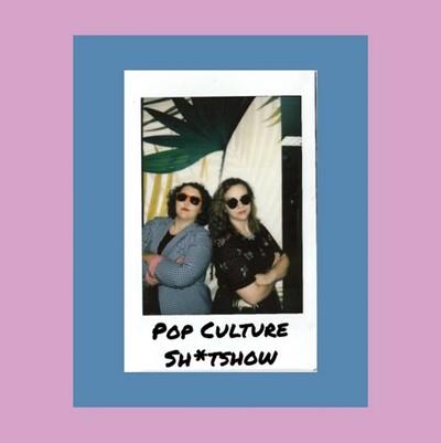 Pop Culture Sh*tshow