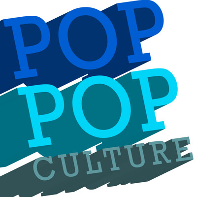Pop Pop Culture » Pop Culture Podcast