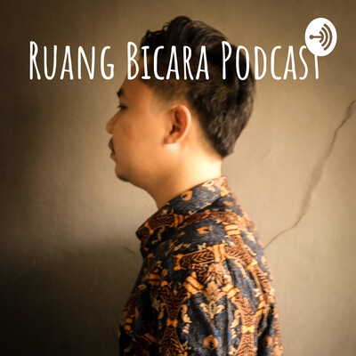 Ruang Bicara Podcast