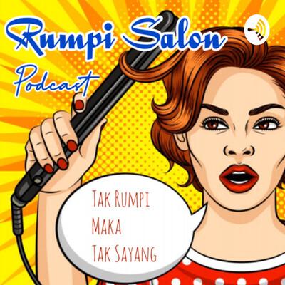 Rumpi Salon Podcast