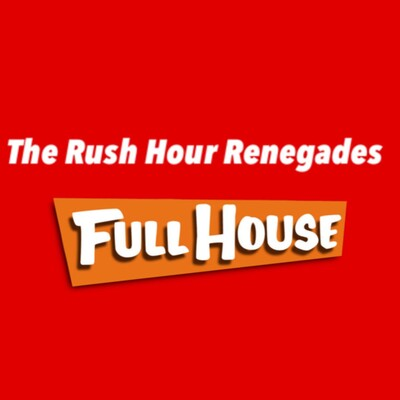 Rush Hour Renegades