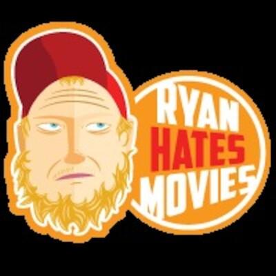 Ryan Hates Movies