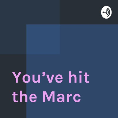 You've hit the Marc