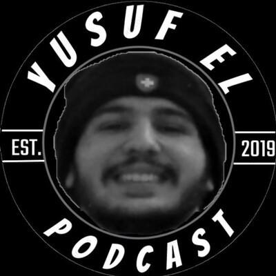 Yusuf El Podcast