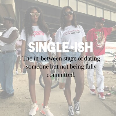 Single-ish