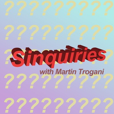 Sinquiries Podcast