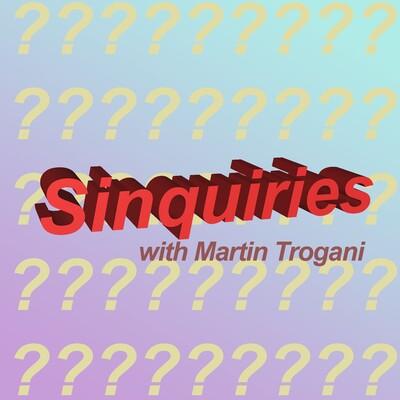 Sinquiries Podcast