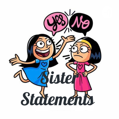 Sister Statements