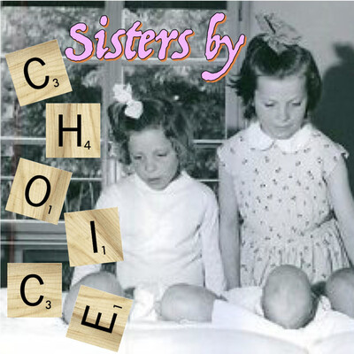 Sisters by Choice