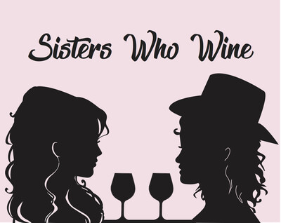 Sisters Who Wine