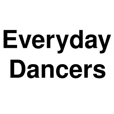 Everyday Dancers