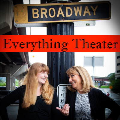 Everything Theater Podcast