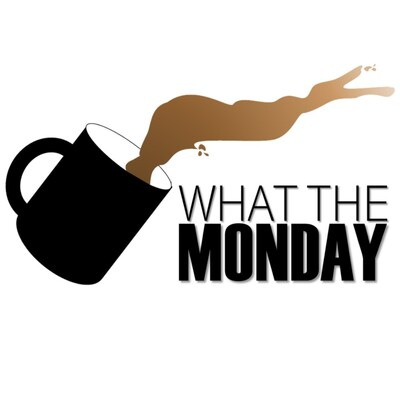 What The Monday