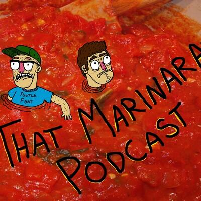 That Marinara Podcast