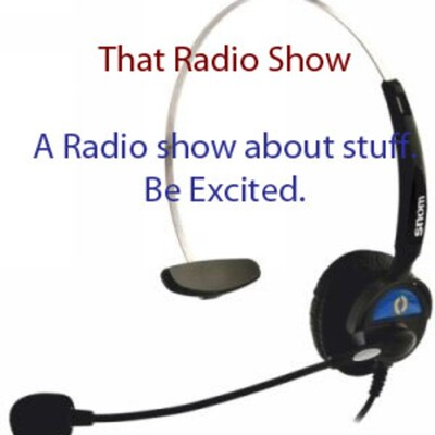 That Radio Show