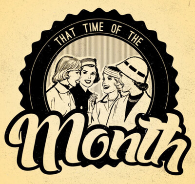 That Time of The Month Podcast