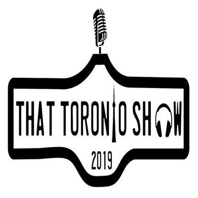 That Toronto Show