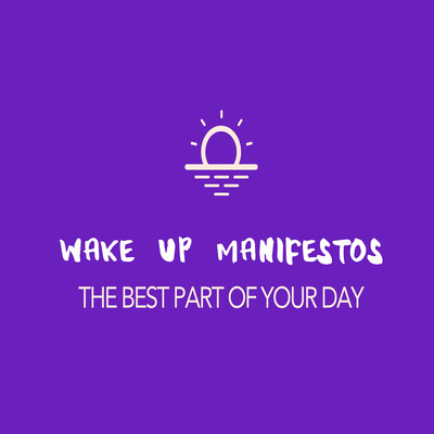 Wake Up Manifestos & The AstroFix