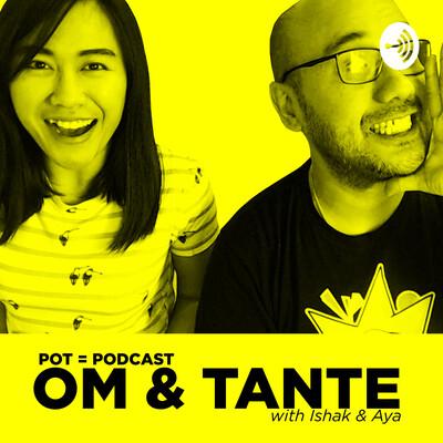 POT : Podcast Om & Tante