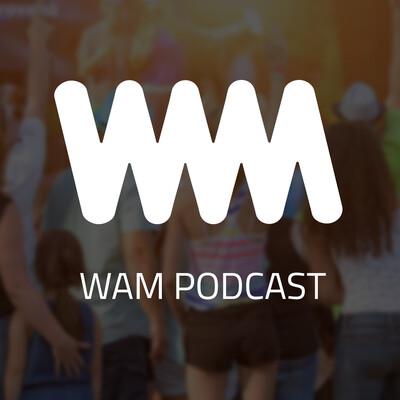 WAM Podcast