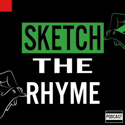 Sketch The Rhyme Podcast